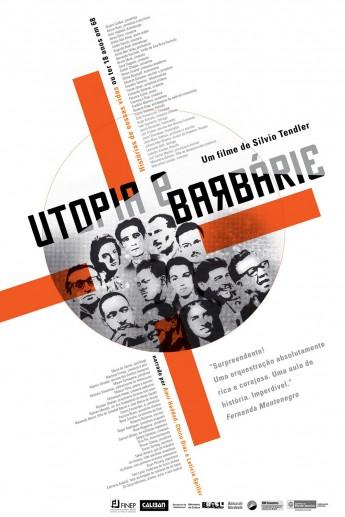 Cartaz do documentário Utopia e Barbárie