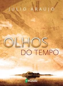 LIvro Olhos do Tempo de Júlio Araújo