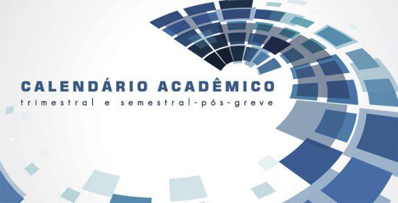 DESTAQUE CALENDÁRIO ACADEMICO POS GREVE